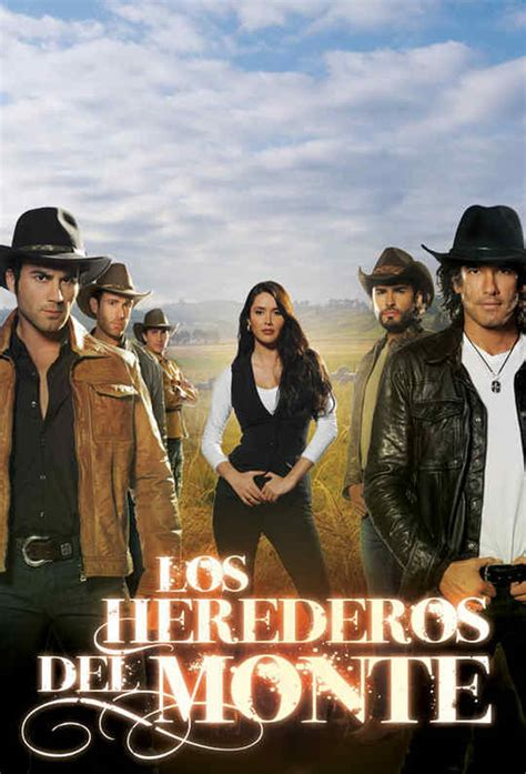 Los herederos del Monte - Watch Full Episodes for Free on