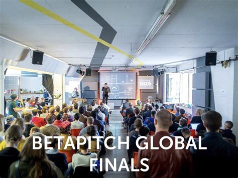 BETAPITCH GLOBAL FINALS
