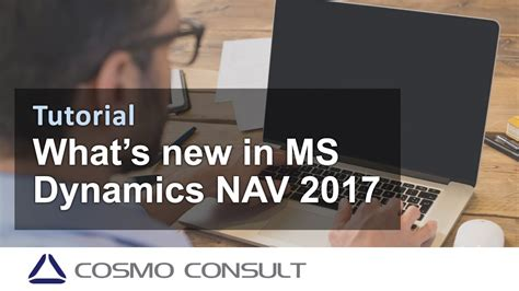 What's New in Microsoft Dynamics NAV 2017 - YouTube