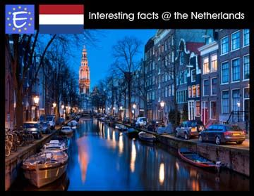 Interesting facts about the Netherlands - Netherlands