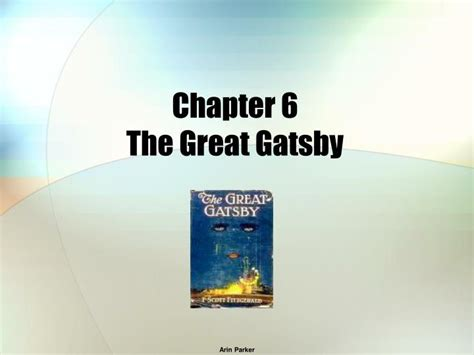 PPT - Chapter 6 The Great Gatsby PowerPoint Presentation