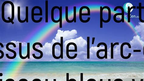 TRADUCTION FRANCAISE SOMEWHERE OVER THE RAINBOW & Ho