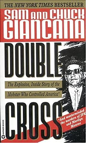 Double cross sam and chuck giancana Sam Giancana