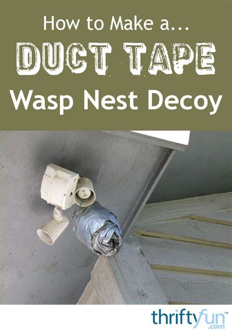 How to Make a Duct Tape Wasp Nest Decoy | ThriftyFun