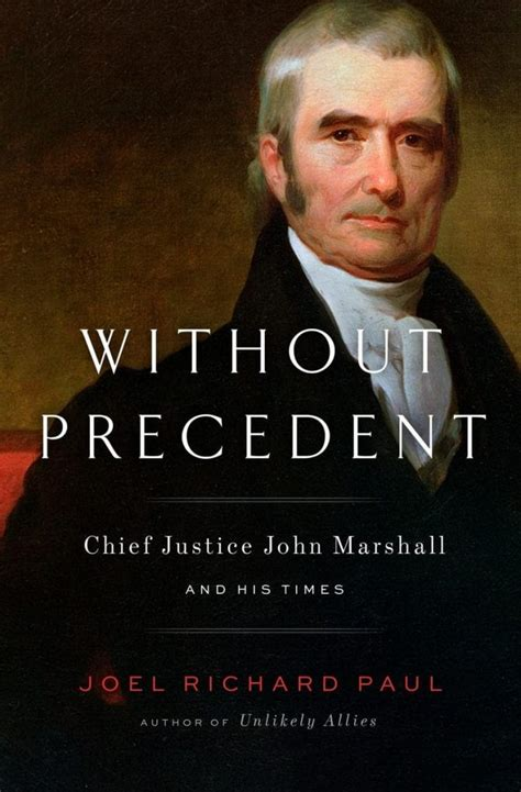 NYC Lecture: Chief Justice John Marshall And His Times