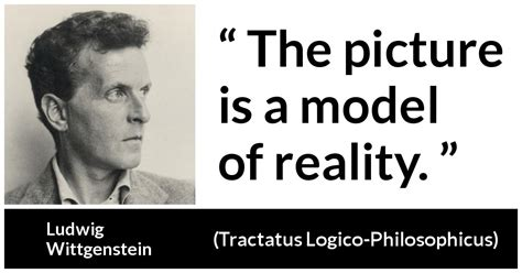 """""""The picture is a model of reality"""
