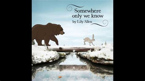 "Lily Allen ""Somewhere Only We Know"" #1 Single! Lyrics"