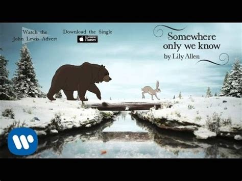Lily Allen | Somewhere Only We Know (Official Audio - John